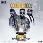Guru – Golden Stool ft. Edem x Shaker