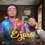 K.Kash – Ejuru (Remix) ft. QDot