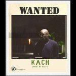 Kach – Wanted