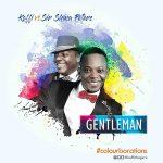 Koffi – Gentleman ft. Sir Shina Peters