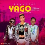 Runny Kay – Yago Ft. Small Doctor & Destiny Boy
