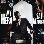 Safi Madiba – My Hero