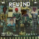 Sauti Sol – Rewind Ft. Khaligraph Jones