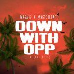 Waga G x Masterkraft – Down with OPP