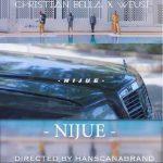 Weusi x Christian Bella – Nijue
