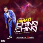 Bahati – Ching Ching