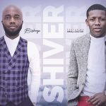 Bishop – Shiver Ft. Small Doctor