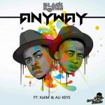 Black Motion – Anyway ft. Xoli M & Ali Keys