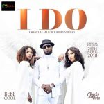 Charly Na Nina x Bebe Cool – I Do