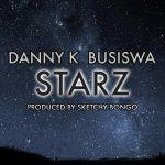 Danny K – Starz Ft. Busiswa