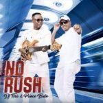 DJ Tira & Prince Bulo – No Rush