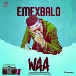 Emex Balo – Waa