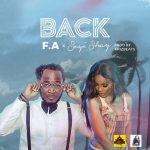 F.A – Back ft. Seyi Shay