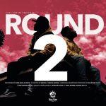 King Kaka – Round 2 ft Mbithi