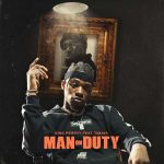 King Perryy ft. Timaya – Man On Duty