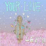 LeriQ – Your Love