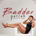 Petrah – Badder