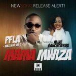 PFLA – Mama Mwiza ft. Aline Gahongayire