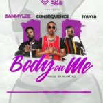 Sammy Lee – Body on Me Ft. Iyanya, DJ Consequence