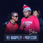 Vee Mampeezy X Professor – Bitsa