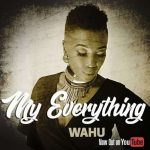 Wahu – My Everything