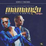 Willy Paul – Mamangu (Remix) Ft. Ben Pol