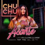 Chuchu – Asante