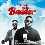 D-Black – Badder ft. Kuami Eugene