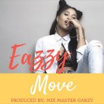 Eazzy – Move