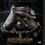 Kevin Gates – Change Lanes