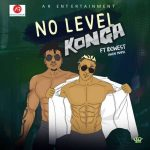 Konga – No Level Ft. Idowest