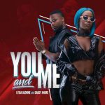 Lydia Jazmine & Daddy Andre – You and Me