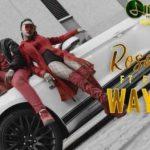 Rosa Ree – Way Up Ft. Emtee