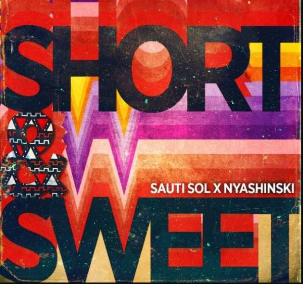 Mp3 download sauti sol short n sweet ft nyashinski naijaturnup sauti sol short n sweet ft nyashinski thecheapjerseys Gallery