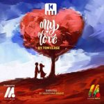 Tom Close – My Love