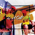 Trademark ft. Dr Moruti & Leon Lee – Don't Call Me