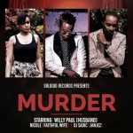 Willy Paul – Murder