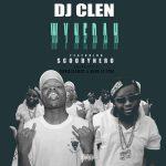 DJ Clen – WyneDah ft. ScoobyNero