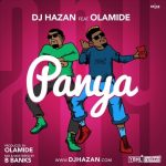 DJ Hazan – Panya Ft. Olamide