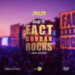 DJ Joejo – Road To Fact Durban Rocks (Gqom Mix)