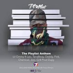 Lil Ommy Ft. Leo Mystereo, Tana Bway, Deddy, Pink, Chemical, Jovy & QB –  The Playlist Anthem