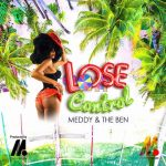 Meddy – Lose Control Ft. The Ben