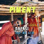 Nafasi – Piment Ft. DJ Leo
