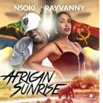 Nsoki – African Sunrise ft. Rayvanny