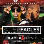 Phyno X Olamide – Dem Go Hear Am (Super Eagles Theme Song)