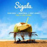 Sigala, Fuse ODG, Sean Paul – Feels Like Home Ft. Kent Jones