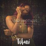 Tolani – Soco (Slow Motion)
