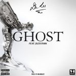 DA L.E.S – Ghost Ft. 2Leestark