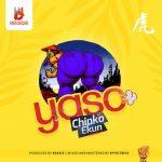 Chinko Ekun – Yaso