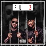 Chad Da Don – F U 2 Ft. YoungstaCPT